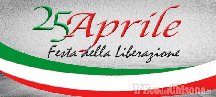 25 aprile in Val Chisone: Comuni e Anpi non dimenticano a Porte, Inverso Pinasca, Perosa e Pomaretto