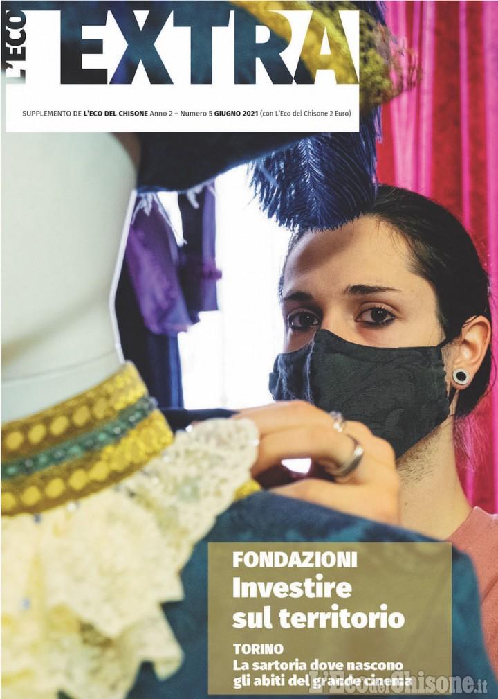"""È il edicola l'Eco EXTRA di giugno: le fondazioni del Pinerolese nell'approfondimento """"XL"""""""