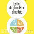 Moretta tra le mete del 3º Festival internazionale del Giornalismo alimentare