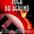 """""""Fuga da Berlino"""" oggi la presentazione al Circolo dei Lettori di Pinerolo"""