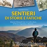 """Perosa: serata """"On the road"""" con i libri """"Pietra e ferro"""" e """"Sentieri di storie e di fatiche"""""""